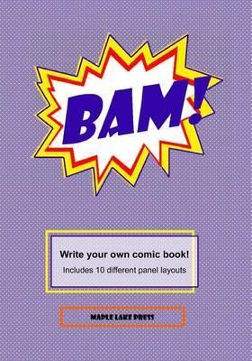Bam! by Maple Lake Press