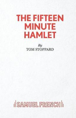 The Fifteen Minute Hamlet by Tom Stoppard image