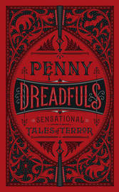 Penny Dreadfuls by Various ~