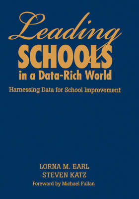 Leading Schools in a Data-Rich World by Lorna M Earl image