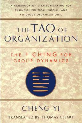 The Tao Of Organization by Thomas Cleary