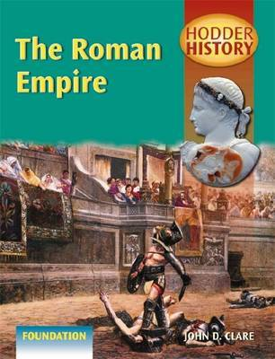 The Roman Empire by John D Clare