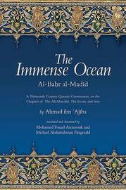 The Immense Ocean by Ahmad Ibn 'Ajiba