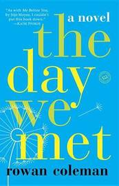 The Day We Met by Rowan Coleman image