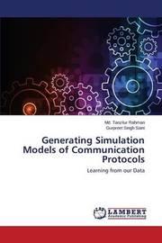 Generating Simulation Models of Communication Protocols by Rahman MD Tanzilur