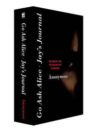 Go Ask Alice/Jay's Journal by * Anonymous