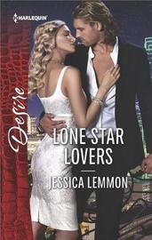 Lone Star Lovers by Jessica Lemmon