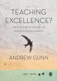 Teaching Excellence? by Andrew Gunn