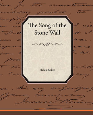The Song of the Stone Wall by Helen Keller image