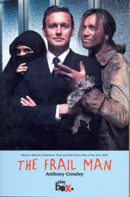 The Frail Man by Anthony Crowley