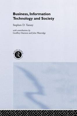 Business, Information Technology and Society by Stephen D Tansey image