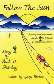 Follow the Sun by Paul , J. Shanley image