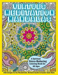 Virtues Meditation Mandalas Coloring Book by Justice Saint Rain image