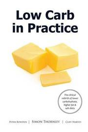 Low Carb in Practice by Simon James Thornley Phd