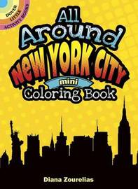 All Around New York City Mini Coloring Book by Diana Zourelias