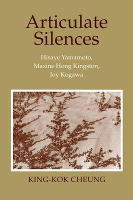 Articulate Silences by King-Kok Cheung