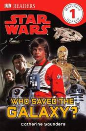 Who Saved the Galaxy? by Catherine Saunders