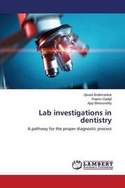Lab Investigations in Dentistry by Brahmankar Ujwala