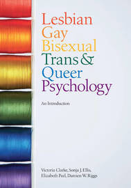 Lesbian, Gay, Bisexual, Trans and Queer Psychology by Victoria Clarke image