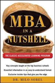 MBA in a Nutshell: The Classic Accelerated Learner Program by Milo Sobel image