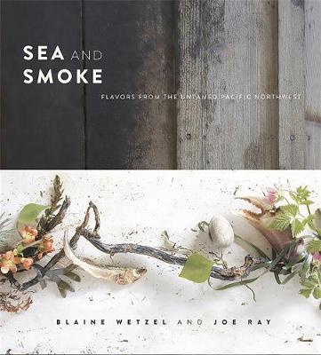 Sea and Smoke by Blaine Wetzel