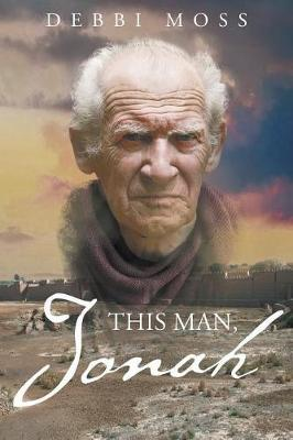 This Man, Jonah by Debbi Moss
