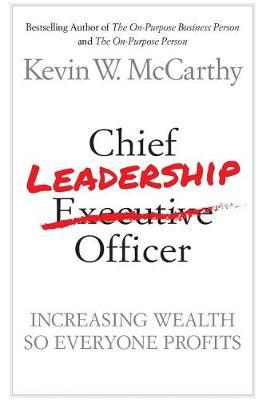 Chief Leadership Officer by 4076 Kevin W McCarthy