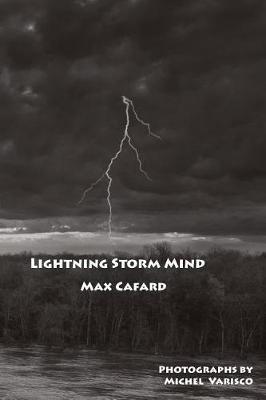 Lightning Storm Mind by Max Cafard