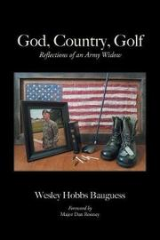 God, Country, Golf by Wesley Hobbs Bauguess image
