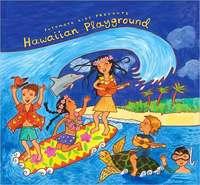 Putumayo Kids Presents: Hawaiian Playground by Various Artists