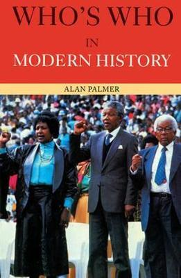 Who's Who in Modern History by Alan Palmer image