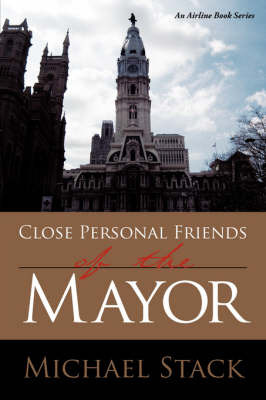 Close Personal Friends of the Mayor by Michael Stack image