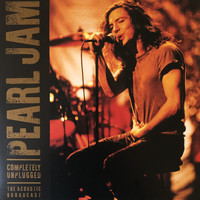Completely Unplugged by Pearl Jam