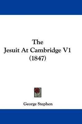The Jesuit At Cambridge V1 (1847) by Sir George Stephen image
