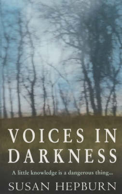 Voices in Darkness by Susan Hepburn image
