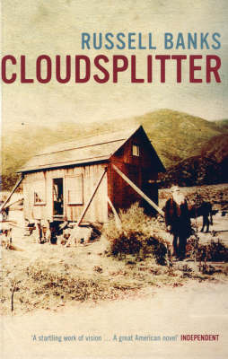 Cloudsplitter by Russell Banks