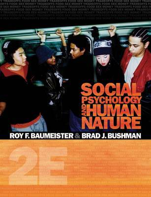 Study Guide for Baumeister/Bushman's Social Psychology and Human Nature by Roy F Baumeister