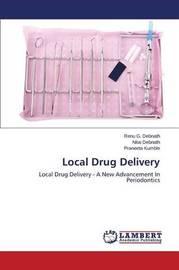 Local Drug Delivery by G Debnath Renu