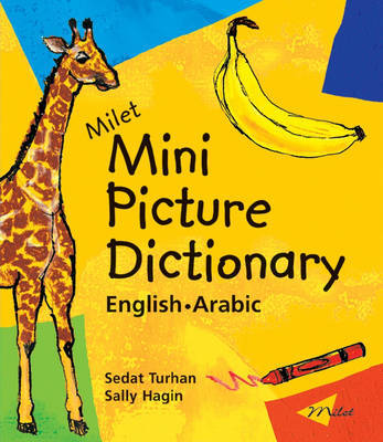 Milet Mini Picture Dictionary (Arabic-English): English-Arabic by Sedat Turhan
