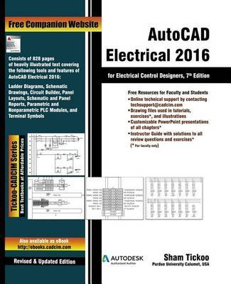 AutoCAD Electrical 2016 for Electrical Control Designers by Prof Sham Tickoo Purdue Univ