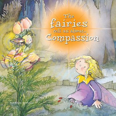 The Fairies Tell Us About... Compassion by Rosa Maria Curto image