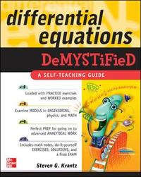 Differential Equations Demystified by Steven Krantz