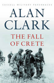 The Fall of Crete by Alan Clark image