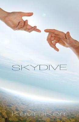 Skydive by Kevin Kerr