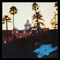 Hotel California - 40th Anniversary Standard Edition by The Eagles