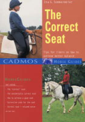 The Correct Seat by Ina G. Sommermeier