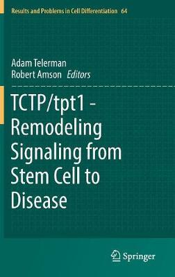 TCTP/tpt1 - Remodeling Signaling from Stem Cell to Disease image