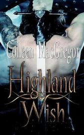 Highland Wish by Colleen MacGregor