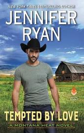 Tempted by Love by Jennifer Ryan