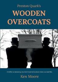 Preston Quark's Wooden Overcoats by Ken Moore image